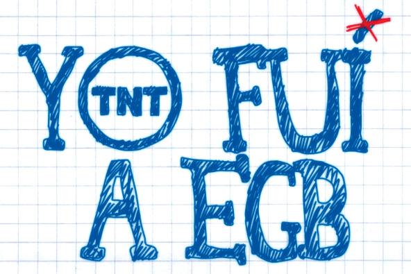 Yo fui a EGB en TNT
