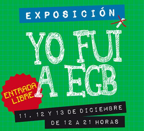 Exposicion-Yo-Fui-a-EGB